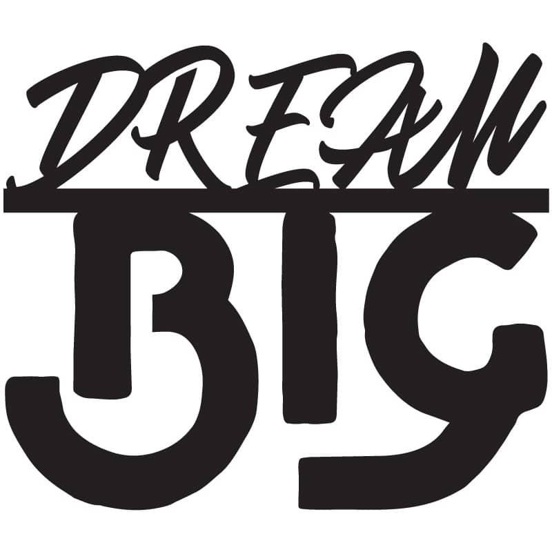 Dream Big Free DXF File