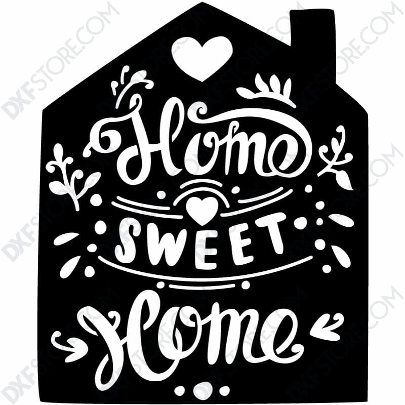Home Sweet Home Sign cut-ready