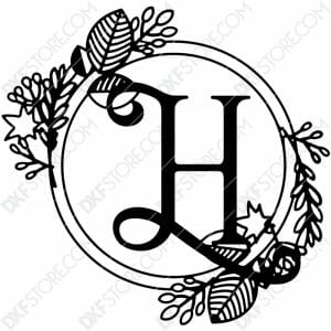 Monogram Plaque Letter H Decorative Floral Frame DXF File Cut-Ready for CNC